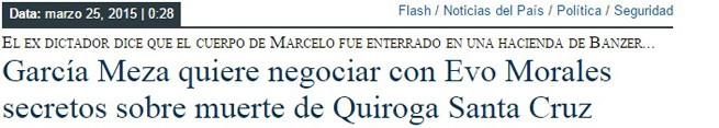 García Meza quiere negociar con Evo Morales secretos sobre muerte de Quiroga Santa Cruz