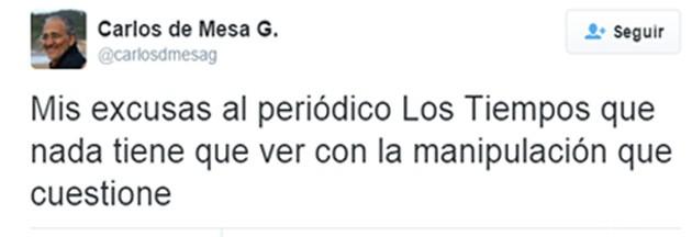 Tuit Carlos Mesa excusas a LT