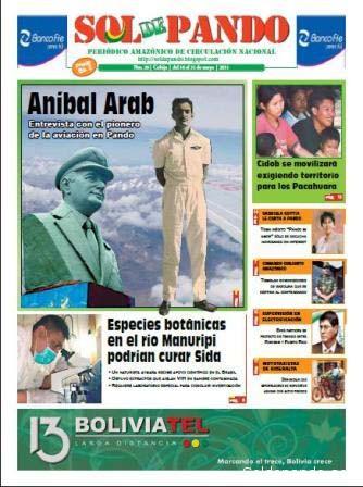 La biografía de Anibal Arab fue publicada en en el Nro. 20 de la edición impresa de Sol de Pando (mayo 2011) y reeditada en la edición digital del 2 de marzo del 2012.